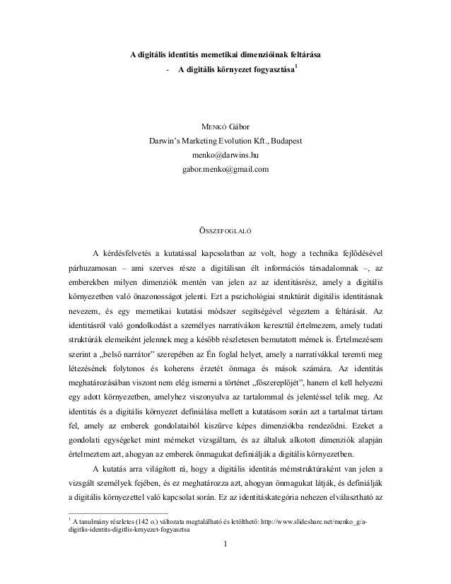 A digitális identitás memetikai dimenzióinak feltárása -  A digitális környezet fogyasztása1  MENKÓ Gábor Darwin's Marketi...