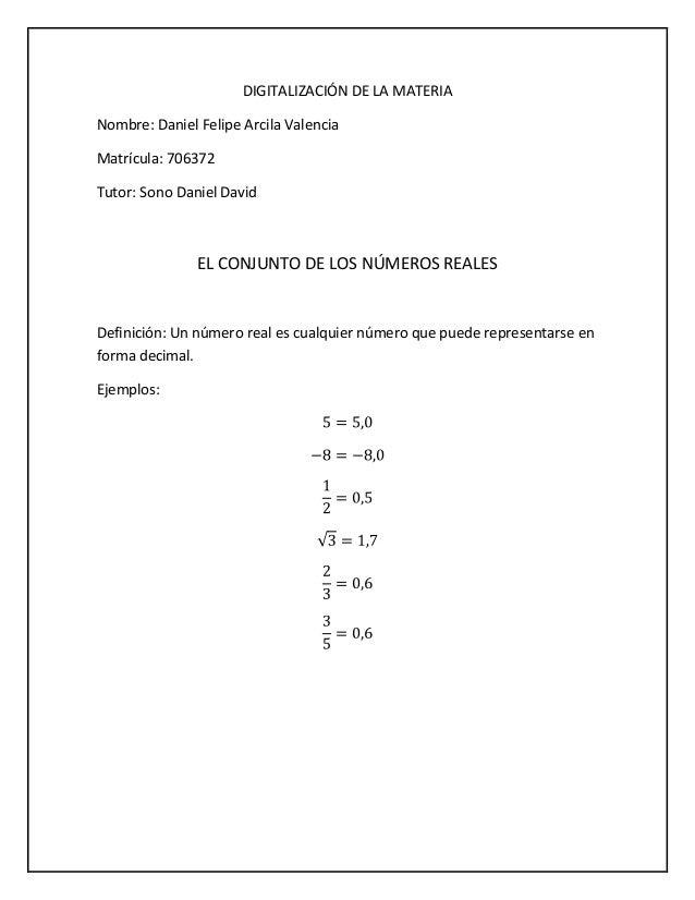 DIGITALIZACIÓN DE LA MATERIA Nombre: Daniel Felipe Arcila Valencia Matrícula: 706372 Tutor: Sono Daniel David  EL CONJUNTO...