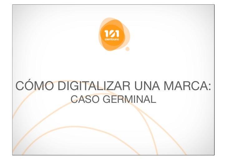 Caso Práctico de Germinal: Digitalizar marca