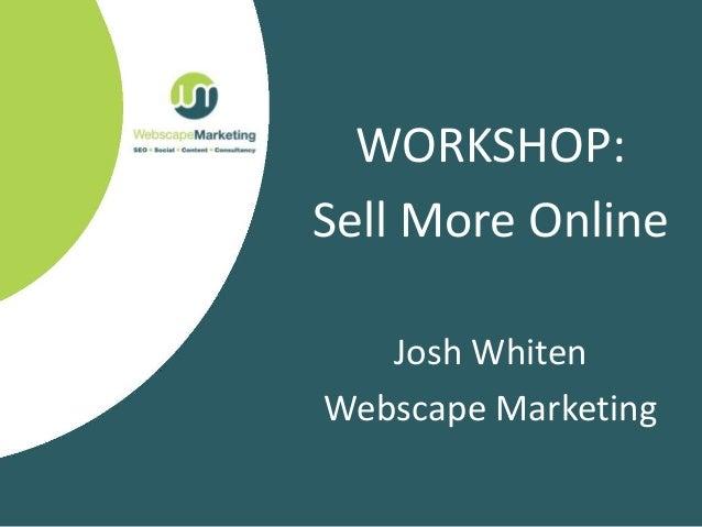 Digital Kent - selling more online workshop