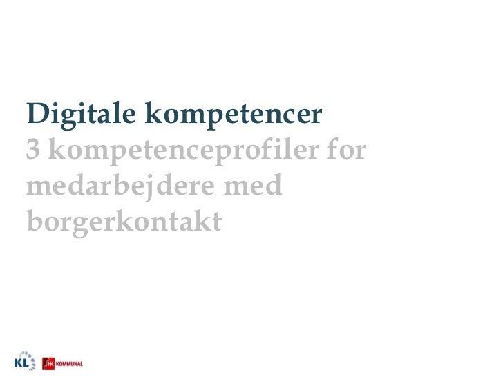 Digitale kompetencer3 kompetenceprofiler formedarbejdere medborgerkontakt