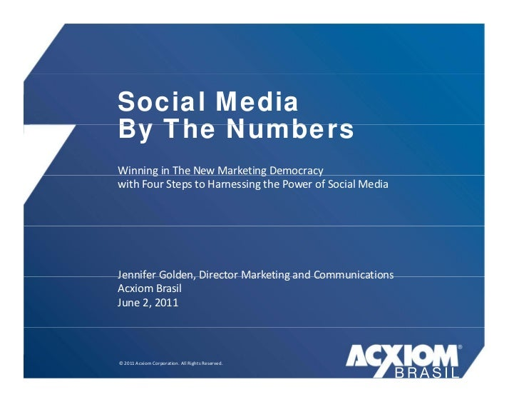 Social MediaBy The NumbersWinninginTheNewMarketingDemocracy       g                     g          ywithFourSteps...