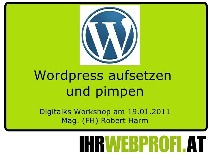 """""""WordPress Blog Aufsetzen und Pimpen"""""""