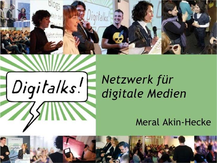 Netzwerk für digitale Medien Meral Akin-Hecke
