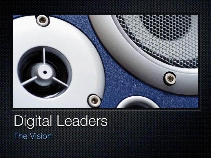 Digital Leaders The Vision