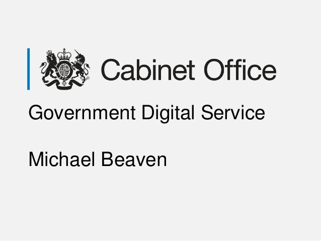 Government Digital ServiceMichael Beaven