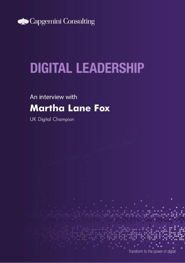 An interview with  Martha Lane Fox UK Digital Champion  Transform to the power of digital