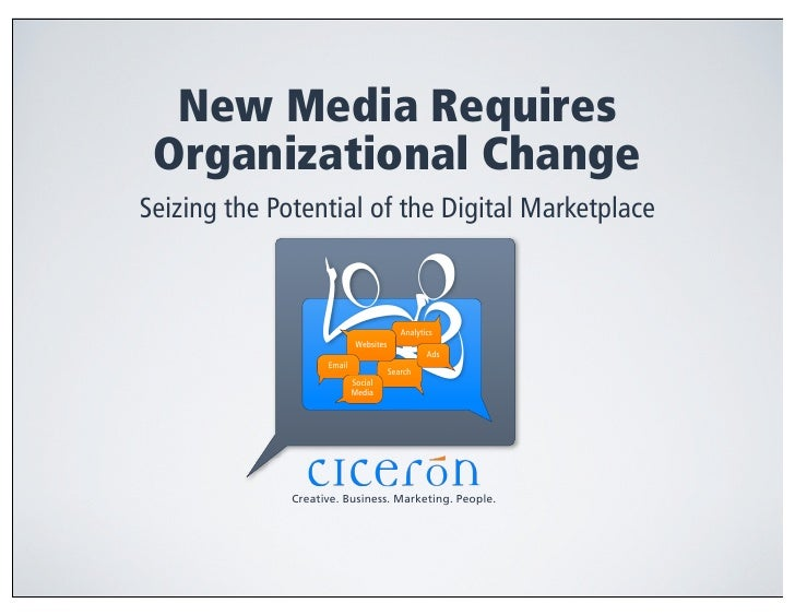 New Media Requires  Organizational Change Seizing the Potential of the Digital Marketplace                                ...