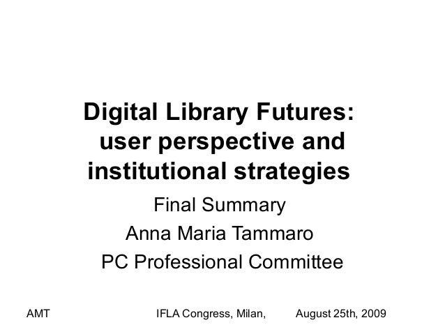 Digital library futures_milan_25_aug