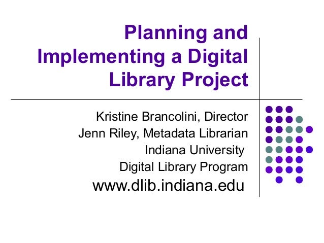 Planning and Implementing a Digital Library Project