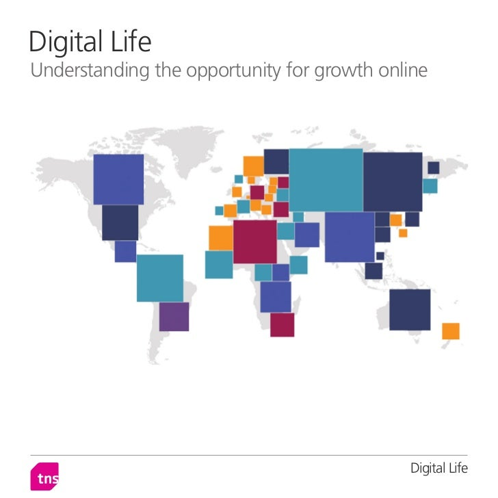 Digital LifeUnderstanding the opportunity for growth online                                            Digital Life
