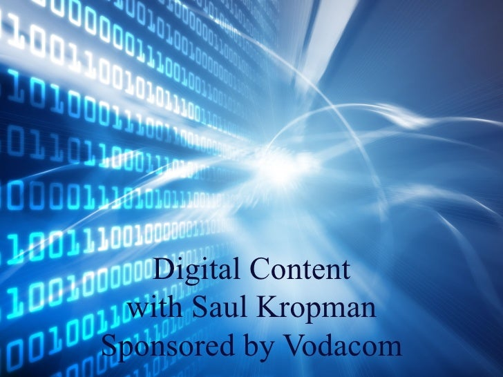 Digital Content with Saul Kropman Sponsored by Vodacom