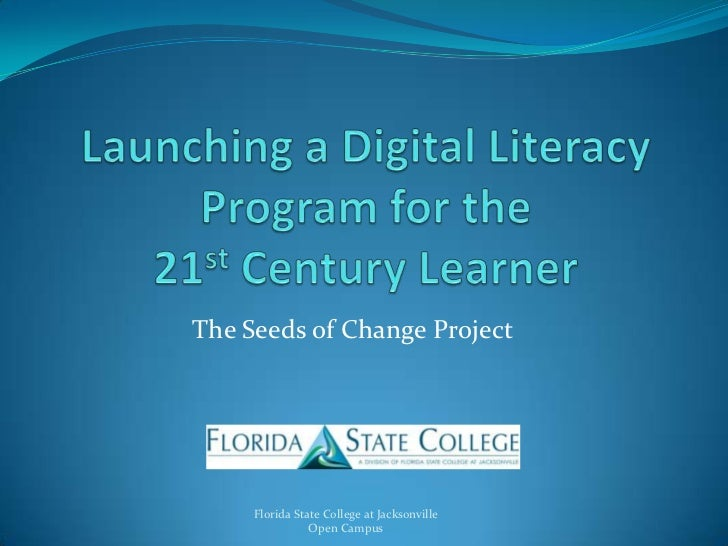 Digital Literacy for the 21st Century Learner