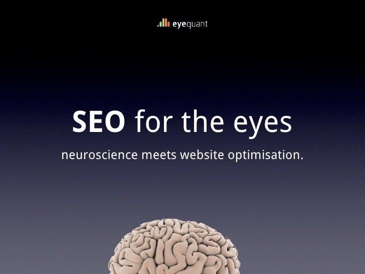 SEO for the eyesneuroscience meets website optimisation.