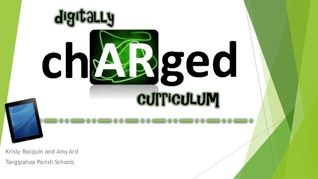 Digitally chARged curriculum presentation