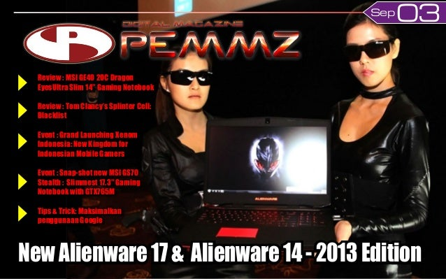 03Sep New Alienware 17 & Alienware 14 - 2013 Edition Review : MSI GE40 2OC Dragon EyesUltra Slim 14″ Gaming Notebook Revie...