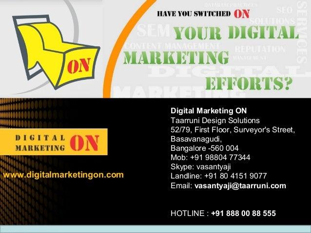 Digital Marketing ONTaarruni Design Solutions52/79, First Floor, Surveyors Street,Basavanagudi,Bangalore -560 004Mob: +91 ...