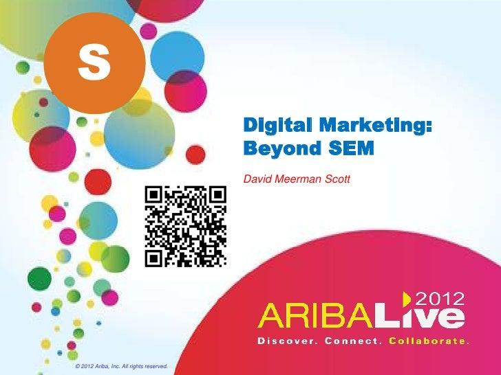 Digital Marketing: Beyond SEM