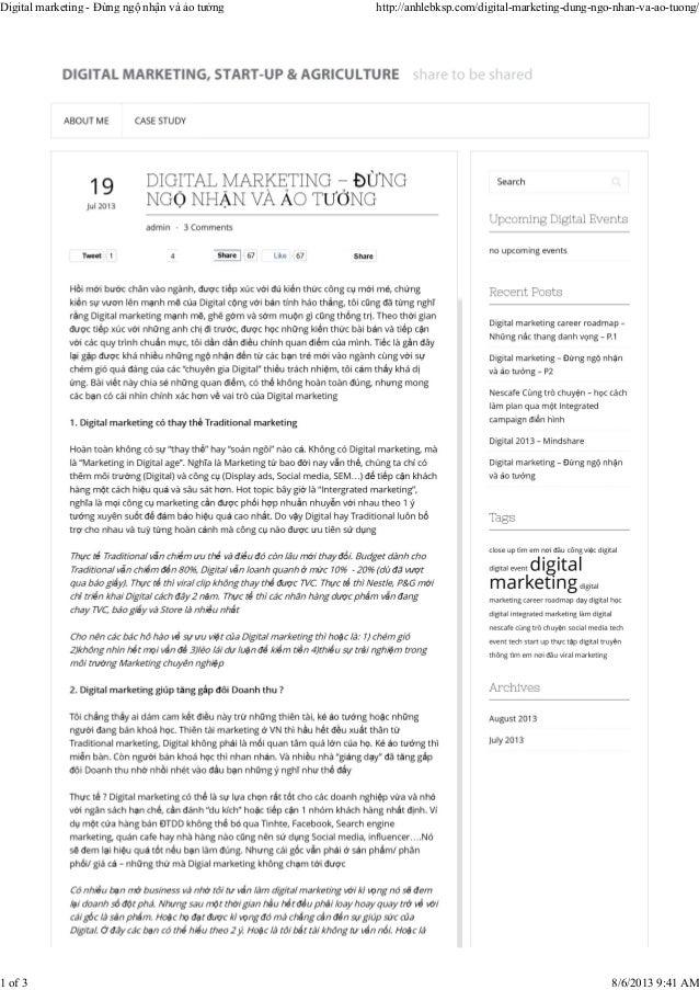Digital marketing - Đừng ngộ nhận và ảo tưởng http://anhlebksp.com/digital-marketing-dung-ngo-nhan-va-ao-tuong/ 1 of 3 8/6...