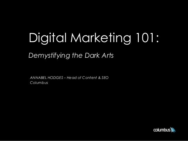 Digital Marketing 101 (A Vibewire Workshop)