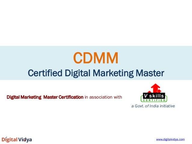 CDMM Certified Digital Marketing Master  Digital Marketing Master Certification in association with  a Govt. of India init...