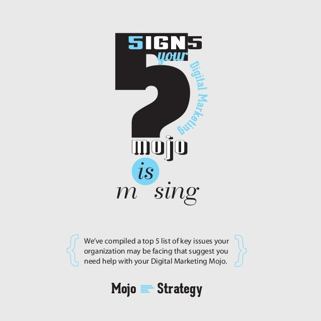 5 Signs Your Digital Marketing Mojo Is Missing