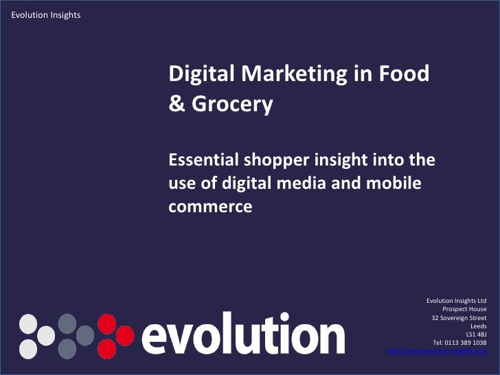 Digital Marketing in Food & Grocery:  Essential shopper insight into the use of digital media and mobile commerce