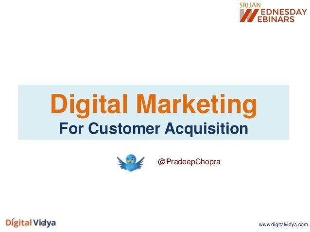 [Srijan Wednesday Webinars] Digital Marketing for Customer Acquisition
