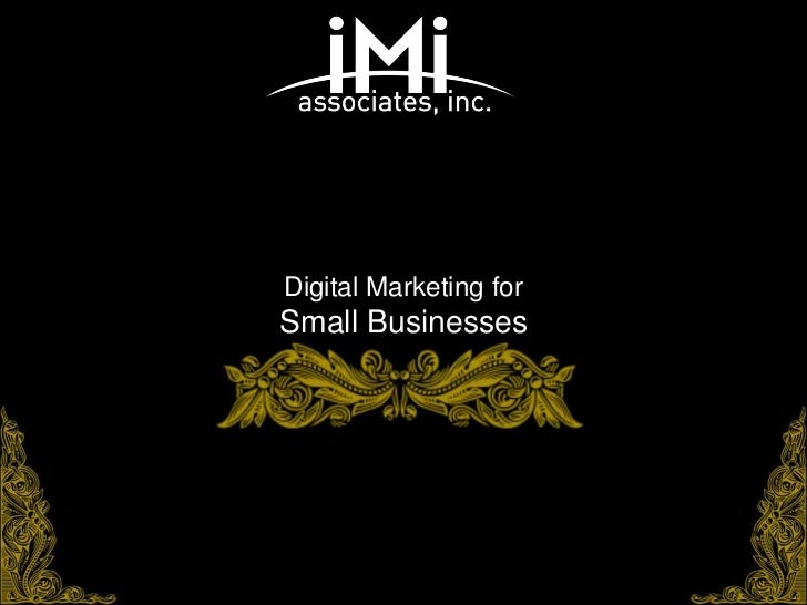 Digital Marketing forSmall Businesses