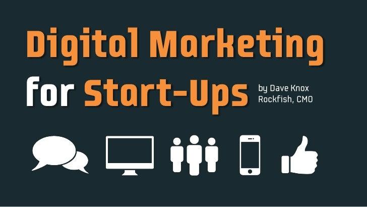 Digital Marketingfor Start-Ups