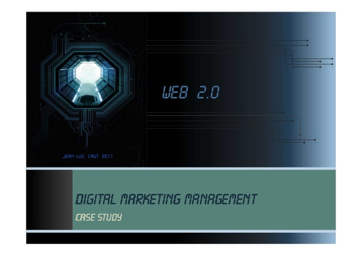 Web 2.0Digital marketing managementCase study