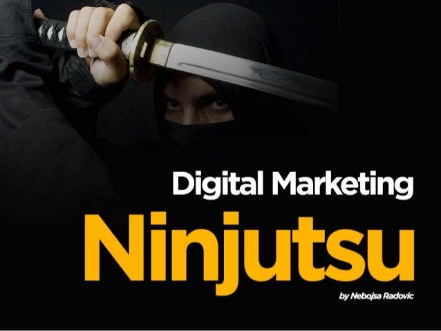 Digital marketing ninjutsu