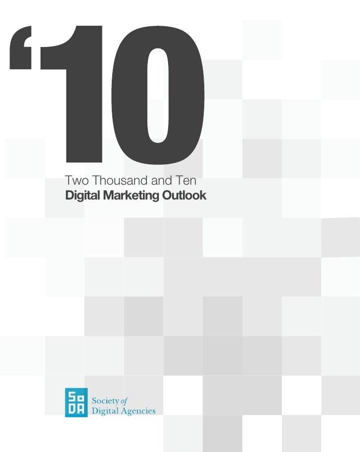 Digital Marketing Outlook 2010 by the Society Of Digital Agencies