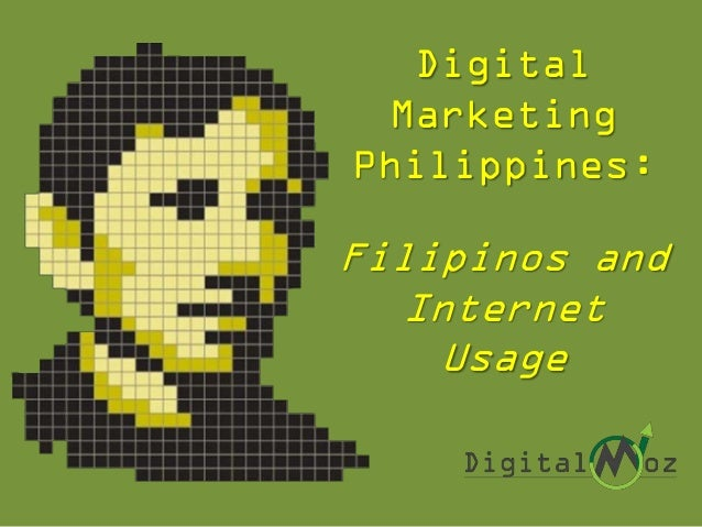 Digital Marketing Philippines: What You Need to Know About Filipinos and Internet Usage