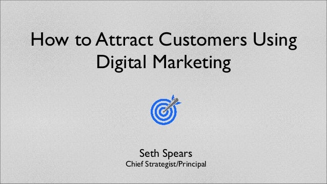 How to Attract Customers Using Digital Marketing