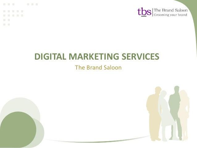DIGITAL MARKETING SERVICESThe Brand Saloon