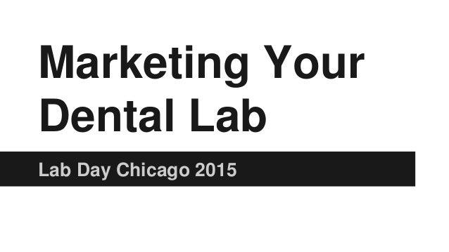 Marketing Your Dental Lab