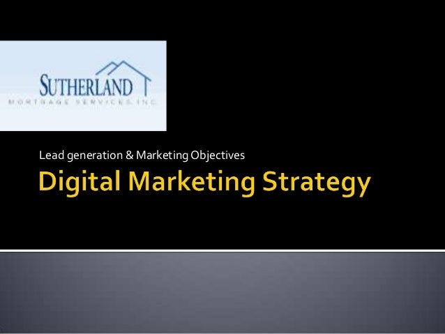 Digital marketing strategy for mortgage company