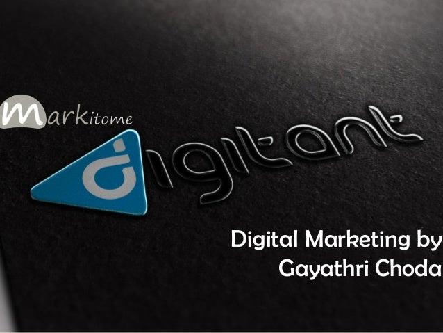 Digital Marketing by Gayathri Choda