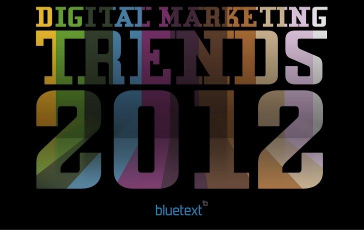 9 Digital Marketing Trends for 2012