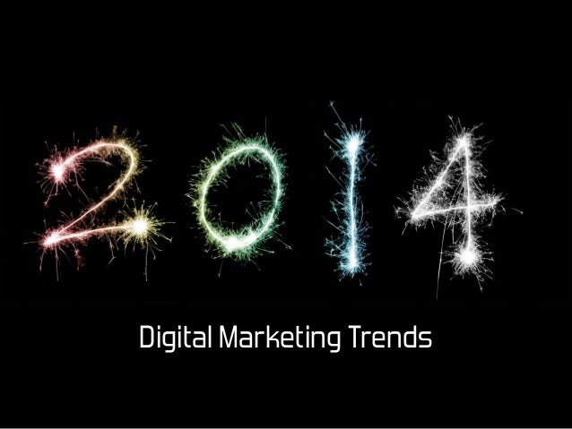 Digital Marketing Trends of 2014 - Bluetext