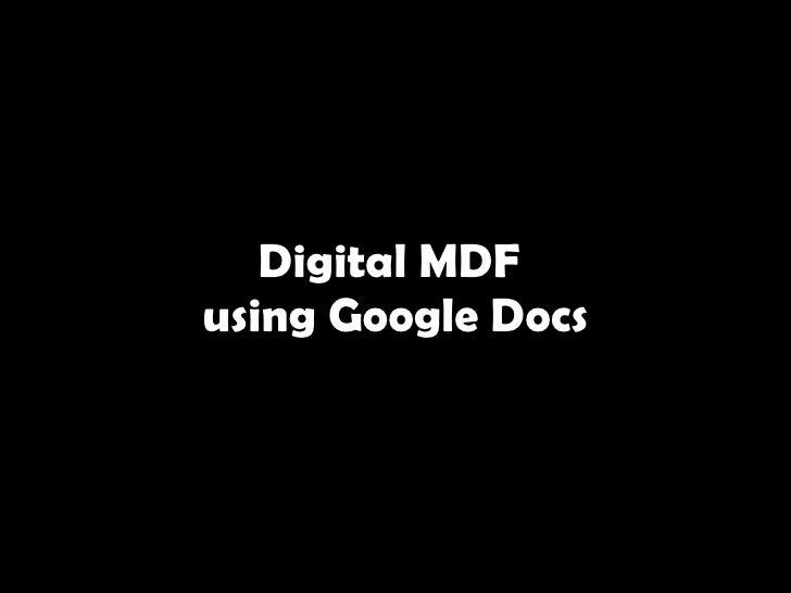 Digital mdf