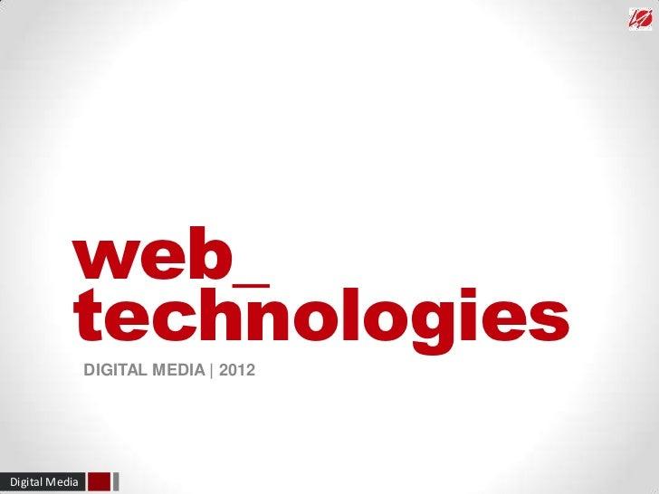 Web Technologies - IED Barcelona - Digital Media 2012