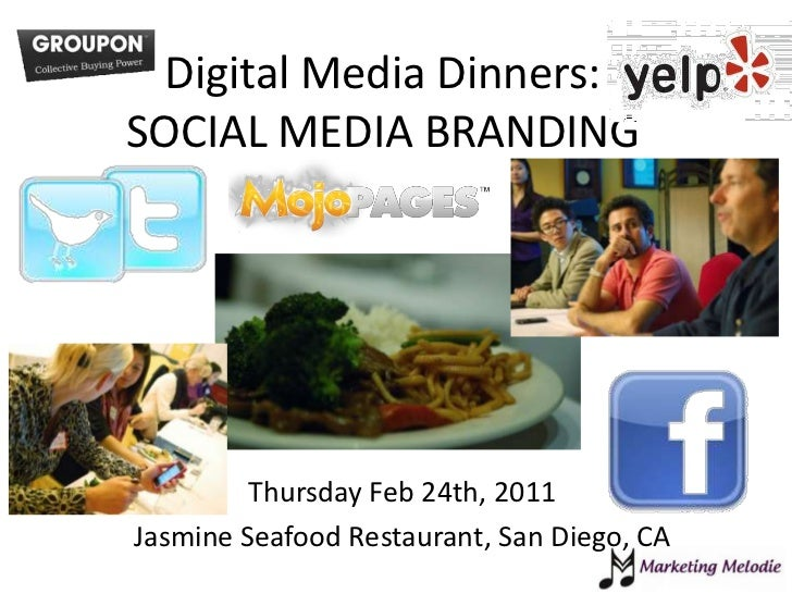 Digital Media Dinners- Social Media Branding