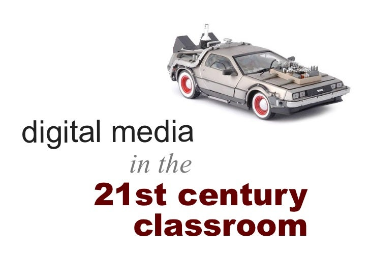 Digital Media in 21st century