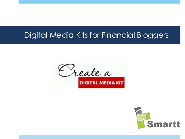 Digital Media Kits for Financial Bloggers  How does the modern IRO reach their audience of investors?