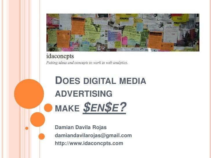 Does Digital Media Advertising Make $en$e?