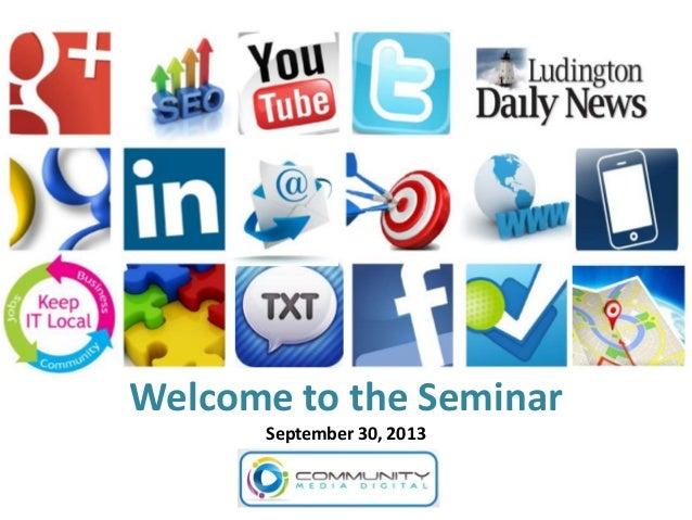 Community Digital Media Seminar Sept 25 2013