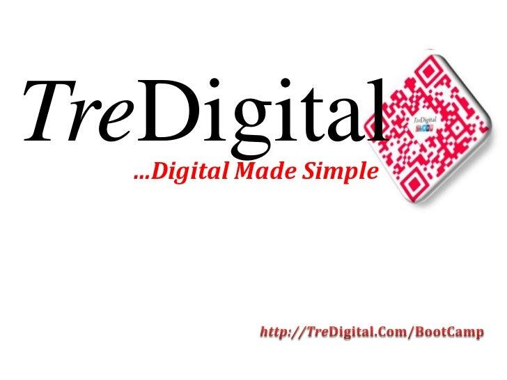 Free Introduction to TreDigital's Digital Media Boot Camp