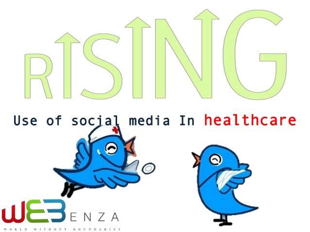 Use of social media In healthcare